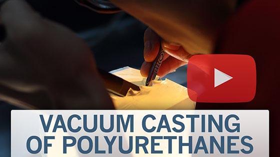 vacuum casting of polyurethanes